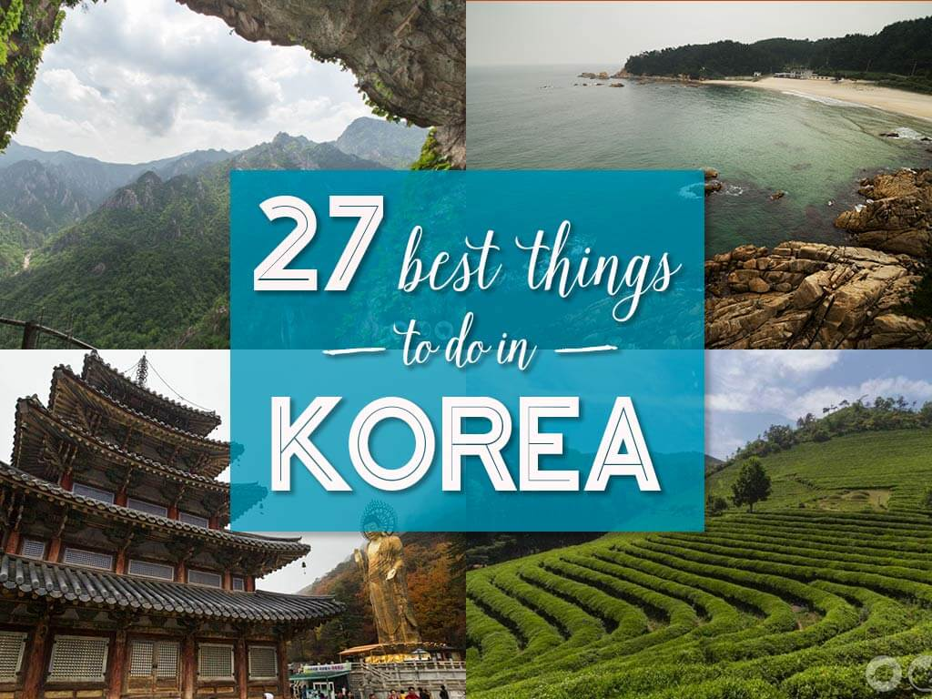 The 27 Best Things To Do In Korea Outside Of Seoul Bobo And Chichi